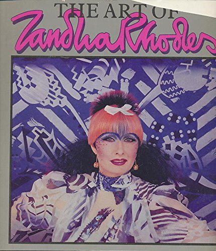 The Art of Zandra Rhodes By Anne Rhodes Zandra and Knight