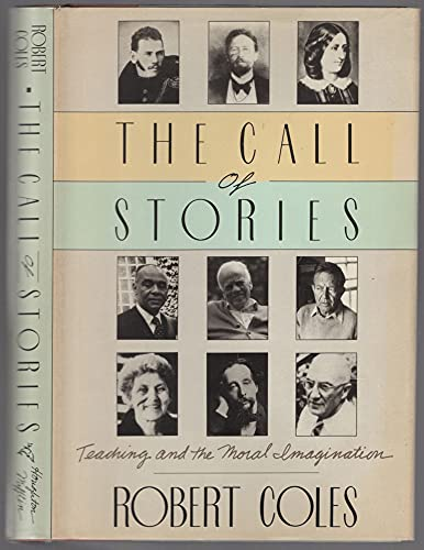 Call of Stories By Robert Coles, M D