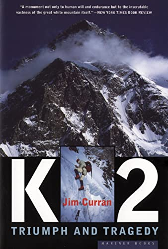 K2: Triumph and Tragedy By Tim Curran