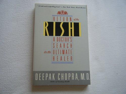 Return of the Rishi By Deepak Chopra, M.D.