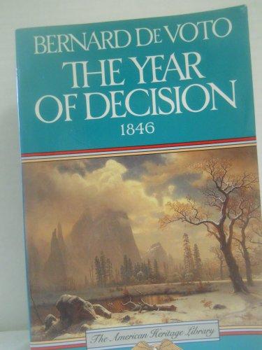 The Year of Decision By Bernard De Voto