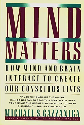 Mind Matters By Michael S. Gazzaniga