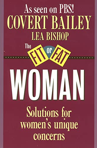 The Fit or Fat Woman By Covert Bailey