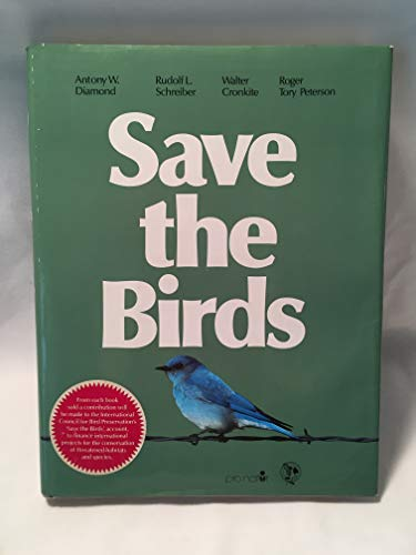 Save the Birds By Roger Tory Peterson Institute