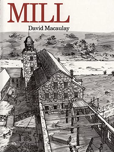 Mill By David Macaulay