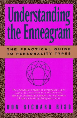 Understanding the Enneagram By Don Richard Riso