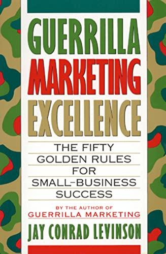 Guerrilla Marketing Excellence By Jay Conrad Levinson