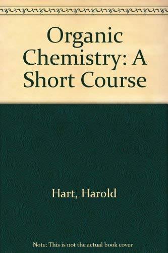 Organic Chemistry By Harold Hart