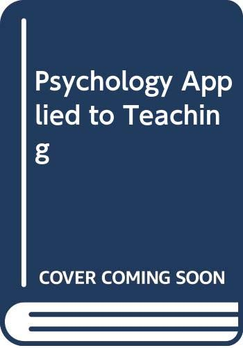 Psychology Applied to Teaching By Robert F. Biehler
