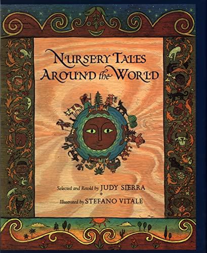 Nursery Tales Around the World By Judy Sierra