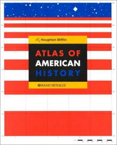 Atlas of American History By Rand McNally