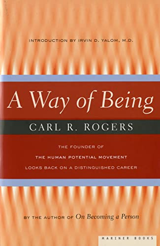 Way of Being By Carl Rogers