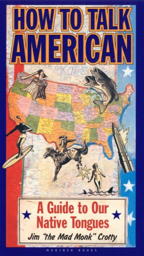 How to Talk American By James Crotty