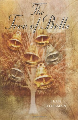The Tree of Bells By Jean Thesman