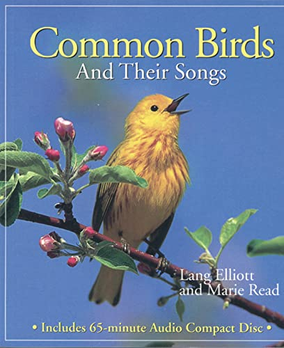 Common Birds and Their Songs By Lang Elliott