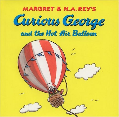 Curious George and the Hot Air Balloon (Curious George 8x8) By H. A. Rey