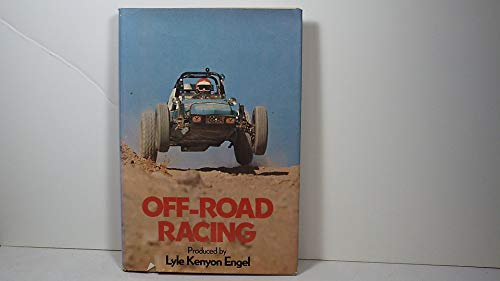Off-Road Racing By Lyle Kenyon Engel
