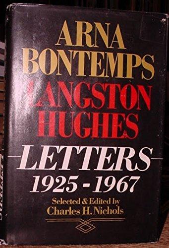 Arna Bontemps-Langston Hughes Letters, 1925-1967 By Arna Wendell Bontemps
