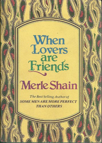 When Lovers Are Friends By Merle Shain