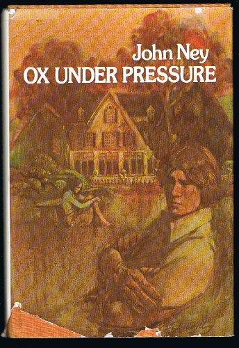 Ox Under Pressure By John Ney