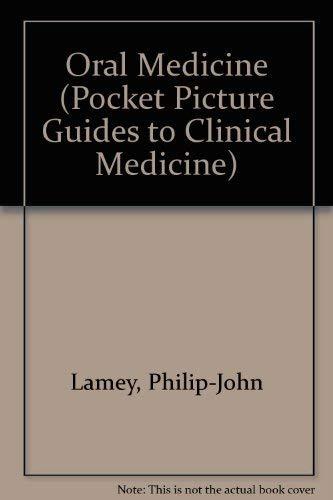 Oral Medicine By Philip-John Lamey