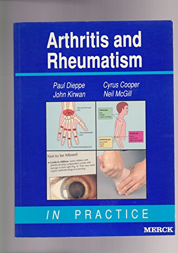Arthritis and Rheumatism in Practice By Paul A. Dieppe