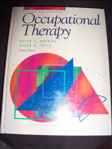 Occupational Therapy By Edited by Helen S. Willard