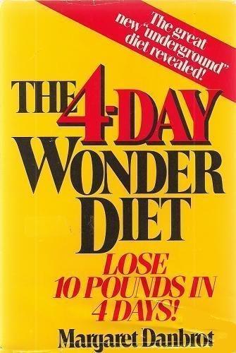 Four Day Wonder Diet By Margaret Danbrot