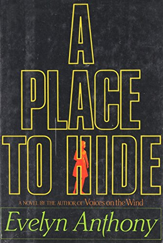 A Place to Hide By Evelyn Anthony