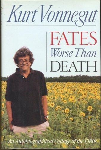 Fates Worse Than Death von Kurt Vonnegut, Jr.