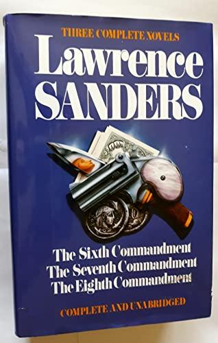 Lawrence Sanders: Three Complete Novels By Lawrence Sanders
