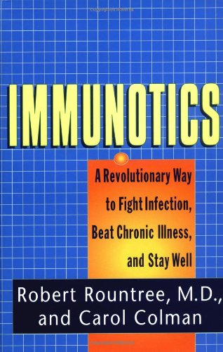 Immunotics By Carol Colman