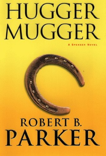 Hugger Mugger By Robert Parker