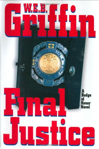 Final Justice By W E B Griffin