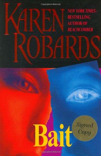Bait (Robards, Karen)
