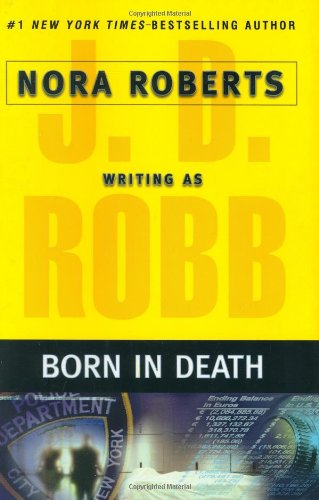 Born in Death By J D Robb