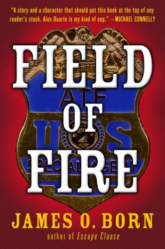 Field of Fire By James O Born