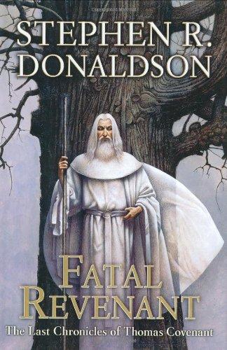 Fatal Revenant (Last Chronicles of Thomas Covenant)