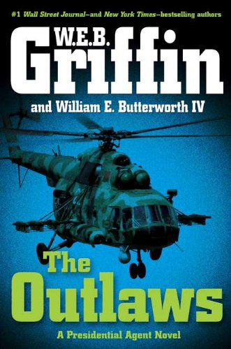 The Outlaws By W E B Griffin