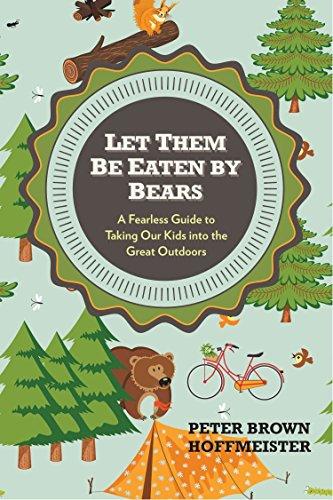 Let Them Be Eaten By Bears By Peter Brown Hoffmeister