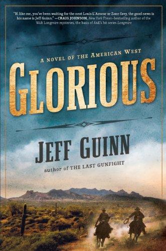 Glorious By Jeff Guinn