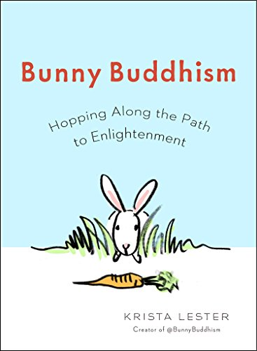 Bunny Buddhism By Krista Lester (Krista Lester)