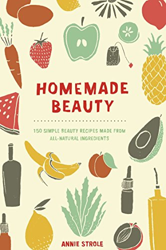 Homemade Beauty By Annie Strole