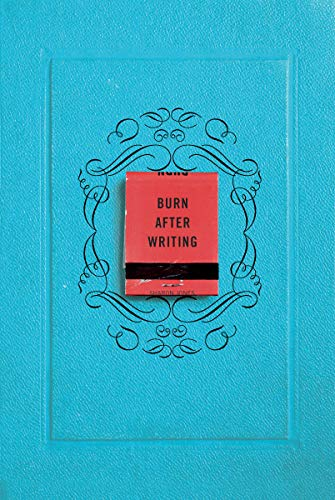 Burn After Writing By Sharon Jones, PhD (University of Alabama)