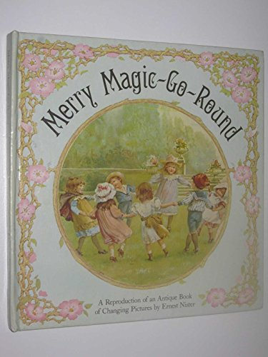 Merry Magic Go Round By Ernest Nister