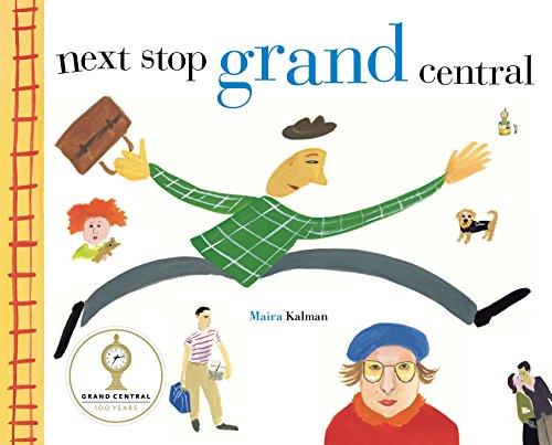 Next Stop, Grand Central By Maira Kalman (Columbia University)