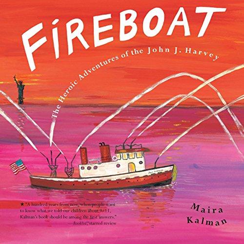 Fireboat By Maira Kalman (Columbia University)