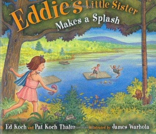 Eddie's Little Sister Makes a Splash By Ed Koch