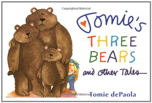 Tomie's Three Bears and Other Tales By Tomi de Paola