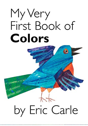 My Very First Book of Colors von Eric Carle